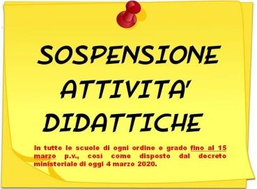 Avviso alla Cittadinanza: sospensione delle attività didattiche fino al 15 marzo p.v. a seguito di decreto ministeriale del 4 marzo 2020