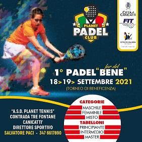 """1° Padel """"Far del Bene"""" - A.S.D. Planet Tennis"""