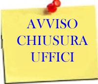 Avviso chiusura Uffici Comunali per i giorni 13 e 14 Agosto 2018