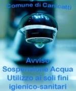 Ordinanza di Sospensione erogazione acqua potabile - Via Capitano Ippolito nr. 99 e corso Umberto nr. 31