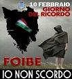 "10 Febbraio 2019 FOIBE - ""Io non Scordo"""