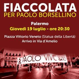 Palermo 19 luglio c.a. - Strage di via D'Amelio - Fiaccolata in memoria del dott. Paolo Borsellino e degli uomini della scorta