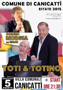 Estate canicattinese 2015 Toti e Totino 5 agosto 2015 (5.82 MB)